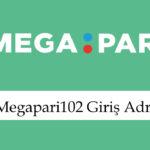 Megapari102girişadresi